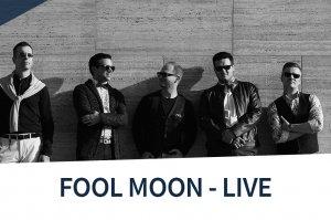 Event Ticket Fool Moon Club Konzert